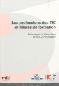 Les professions des TIC et filières de formation - Technologies de lInformation de lInformation et de la communication.pdf