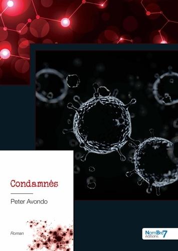 Peter Avondo - Condamnés.