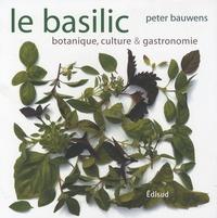 Le basilic - Botanique, culture & gastronomie.pdf