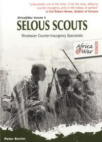 Peter Baxter - Selous Scouts.