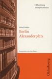 Peter Bekes - Alfred Döblin, Berlin Alexanderplatz.