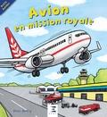 Peter Bently et Bella Bee - Avion en mission royale.