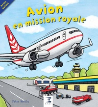 Peter Bently et Bella Bee - Avion en mission royale.