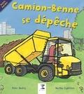 Peter Bently et Martha Lightfoot - Camion-benne se dépêche !.