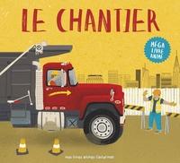 Peter Bently et Joe Bucco - Le chantier - Méga livre animé.