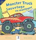 Peter Bently et Martha Lightfoot - Monster Truck - Sauvetage en montagne !.