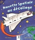 Peter Bently et Louise Conway - Navette spatiale au décollage !.