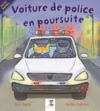 Peter Bently et Martha Lightfoot - Voiture de police en poursuite !.
