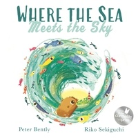 Peter Bently et Riko Sekiguchi - Where the Sea Meets the Sky.