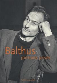 Peter Berger - Balthus, portraits privés.