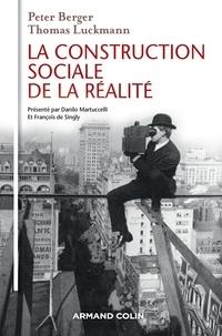 Peter Berger et Thomas Luckmann - La Construction sociale de la réalité - 3e éd..