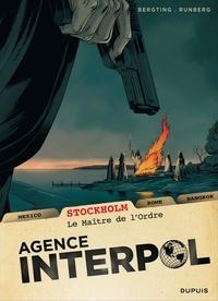 Peter Bergting et Sylvain Runberg - Agence Interpol Tome 2 : Stockholm - Le maître de l'Ordre.