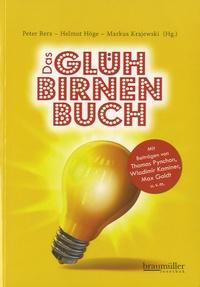 Peter Berz - Das Glühbirnenbuch.