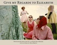 Peter Bialobrzeski - Give my regards to Elizabeth.