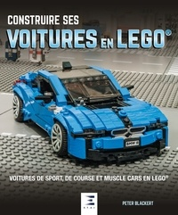 Construire ses voitures en Lego - Voitures de sport, de course et muscle cars en Lego.pdf