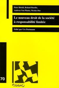 Peter Böckli et Roland Ruedin - Le nouveau droit de la société à responsabilité limitée.