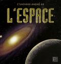 Kim Thompson et Peter Bond - L'univers animé de l'espace.