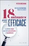 Peter Bregman - 18 minutes pour être efficace.