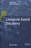 Peter Bruza et Marc Weeber - Literature-based Discovery.