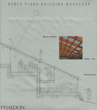 Peter Buchanan - Renzo Piano Building Workshop - Tome 2, Oeuvres complètes.