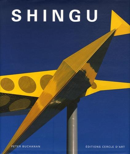 Peter Buchanan - Shingu - Edition bilingue français-anglais.