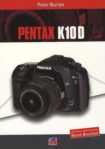Peter Burian - Pentax K10D.