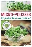 Peter Burke - Micro-pousses - Un jardin dans ma cuisine !.