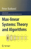 Peter Butkovic - Mas-Lineat Systems : Theory and Algorithms.