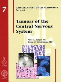 Peter C Burger et Bernd W Scheithauer - AFIP Atlas of Tumor Pathology - Fourth Series Fasicle 7, Tumors of the Central Nervous System.