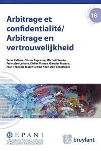 Peter Callens - Arbitrage et confidentialité.