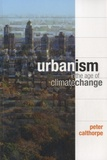 Peter Calthorpe - Urbanism in the Age of Climate Change.