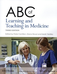 Peter Cantillon et Diana Wood - ABC of Learning and Teaching in Medicine.