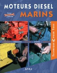 Peter Caplen - Moteurs diesel marins.