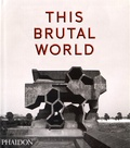 Peter Chadwick - This brutal world.