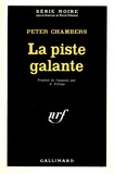 Peter Chambers - La piste galante.