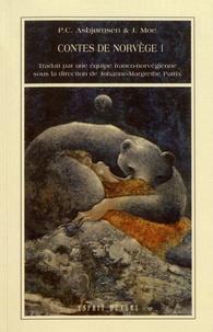 Peter Christen Asbjornsen et Jorgen Moe - Contes de Norvège - Volume 1.