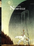 Peter Christen Asbjornsen et J Moe - Les contes de Norvège.