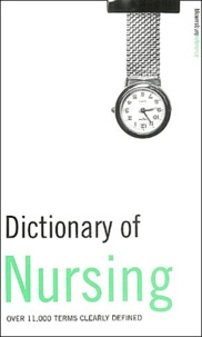 Peter Collin - Dictionary of Nursing.