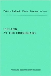 Peter Connolly et Richard Deutsch - Ireland at the crossroads - The Acts in the Lille Symposium June-July 1978.