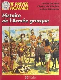 Peter Conolly - Histoire de l'armée grecque.