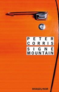 Peter Corris - Signé Mountain.