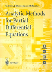 Peter-D Yardley et Jonathan-M Blackledge - ANALYTIC METHODS FOR PARTIAL DIFFERENTIAL EQUATIONS.