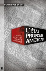 LEtat profond américain - La finance, le pétrole et la guerre perpétuelle.pdf