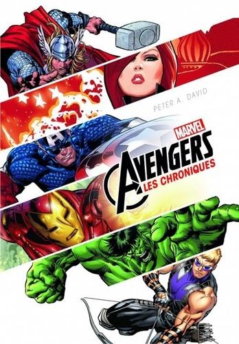 Peter David - Avengers : Les chroniques.
