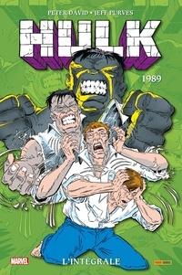 Peter David et Bob Harras - Hulk L'intégrale : 1989.