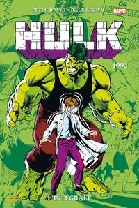 Peter David et Dale Keown - Hulk  : L'Intégrale 1992.