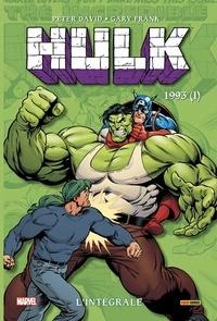 Peter David et Gary Frank - Hulk L'intégrale : 1993 (I).