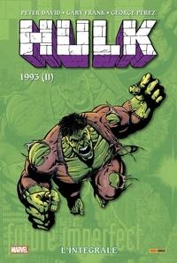 Peter David et Gary Frank - Hulk L'intégrale : 1993 (II).