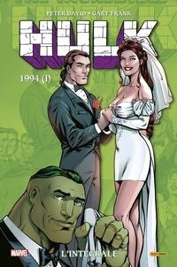 Peter David et Gary Frank - Hulk L'intégrale : 1994 (I).