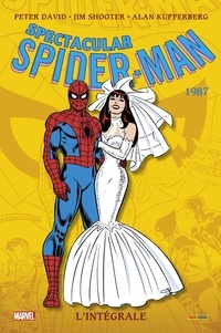 Peter David et Jim Shooter - Spectacular Spider-Man L'intégrale : 1987.